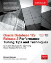 Oracle Database 12c Release 2 Performance Tuning Tips & Techniques【電子書籍】[ Richar...