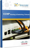 CCNP CISCO CERTIFIED NETWORK PROFESSIONAL ROUTING & SWITCHING (TSHOOT) TECHNOLOGY TRAINING WORKBOOK