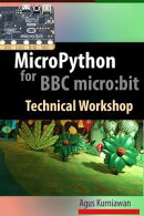 MicroPython for BBC micro:bit Technical Workshop
