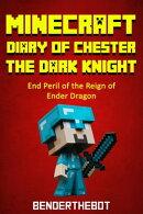 Minecraft Diary ofChester the Dark Knight