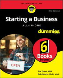 Starting a Business All-in-One For Dummies【電子書籍】[ Bob Nelson ]
