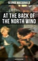 AT THE BACK OF THE NORTH WIND (Illustrated Edition)