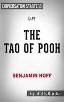 The Tao of Pooh by Benjamin Hoff | Conversation Starters