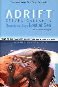 AdriftSeventy-six Days Lost at Sea【電子書籍】[ Steven Callahan ]