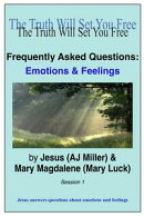 Frequently Asked Questions: Emotions & Feelings Session 1