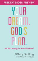 Your Dream. God's Plan. Free Extended Preview