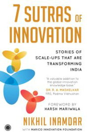 7 Sutras of Innovation【電子書籍】[ Nikhil Inamdar ]