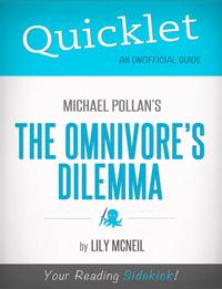 Quicklet on Michael Pollan's The Omnivore's Dilemma【電子書籍】[ Lily McNeil ]