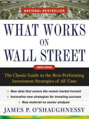 What Works on Wall Street, Fourth Edition: The Classic Guide to the Best-Performing Investment Strategies of…