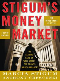 Stigum's Money Market, 4E【電子書籍】[ Marcia Stigum ]