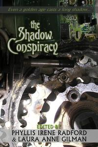 The Shadow ConspiracyThe Shadow Conspiracy, #1【電子書籍】[ Book View Caf? Publishing Cooperative ]