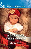 A Baby For The Sheriff (Mills & Boon Western Romance)