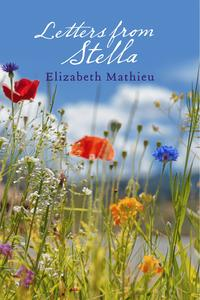 Letters from Stella【電子書籍】[ Elizabeth Mathieu ]