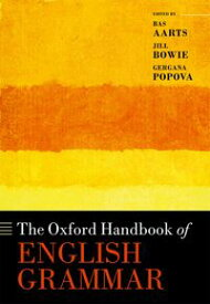 The Oxford Handbook of English Grammar【電子書籍】