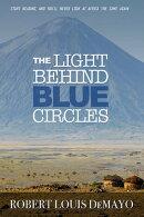 The Light Behind Blue Circles