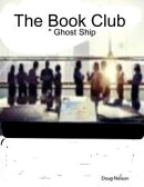 The Book Club : Ghost Ship