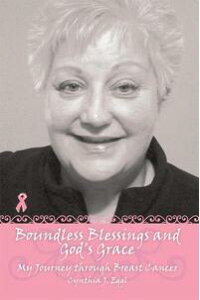 BoundlessBlessingsandGod'sGraceMyJourneyThroughBreastCancer