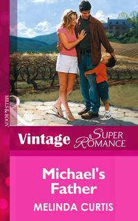 Michael'sFather(Mills&BoonVintageSuperromance)