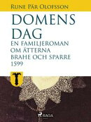 Domens dag:?en familjeroman om ätterna Brahe och Sparre 1599-