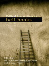 Critical Perspectives on bell hooks【電子書籍】