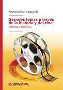 Grandes temas a través de la historia y del cine