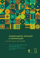 Conhecimento, inovação e comunicação em serviços de saúde