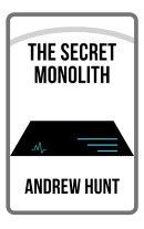 The Secret Monolith