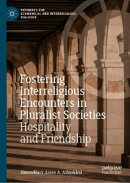 Fostering Interreligious Encounters in Pluralist Societies