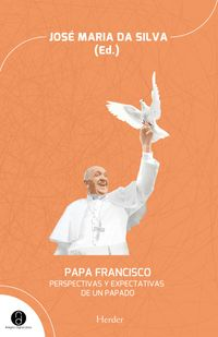PapaFranciscoPerspectivasyexpectativasdeunpapado