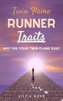 Twin Flame Runner Traits