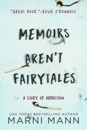 Memoirs Aren't Fairytales【電子書籍】[ Marni Mann ]