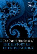 The Oxford Handbook of the History of Phenomenology