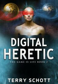 Digital HereticBook 2 of 4【電子書籍】[ Terry Schott ]