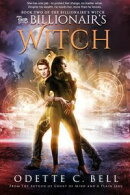 The Billionaire's Witch Book Two