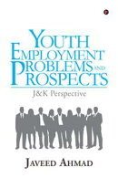 Youth Employment: Problems and Prospects