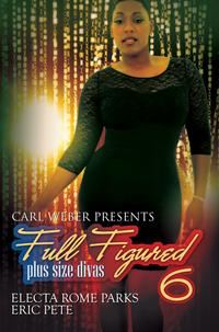 FullFigured6:CarlWeberPresents