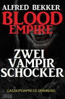 Blood Empire: Zwei Vampir Schocker