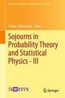 Sojourns in Probability Theory and Statistical Physics - III