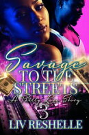 Savage To The Streets 3