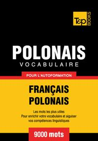 VocabulaireFran?ais-Polonaispourl'autoformation-9000motslespluscourants