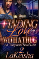 Finding Love With A Thug 2