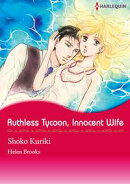 RUTHLESS TYCOON, INNOCENT WIFE (Harlequin Comics)
