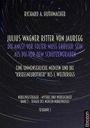 Julius Wagner Ritter von Jauregg: Die Angst vor Folter muss grösser sein als die vor dem Schützengraben