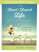 The Heart-Shaped Life Daily Devotional - One Month of Devotions