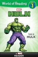 World of Reading: Hulk: This is Hulk