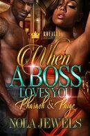 When A Boss Loves You