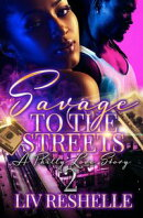 Savage To The Streets 2