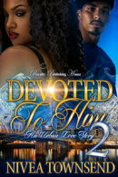 Devoted To Him 2