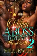 When A Boss Loves You 2