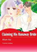 CLAIMING HIS RUNAWAY BRIDE (Harlequin Comics)